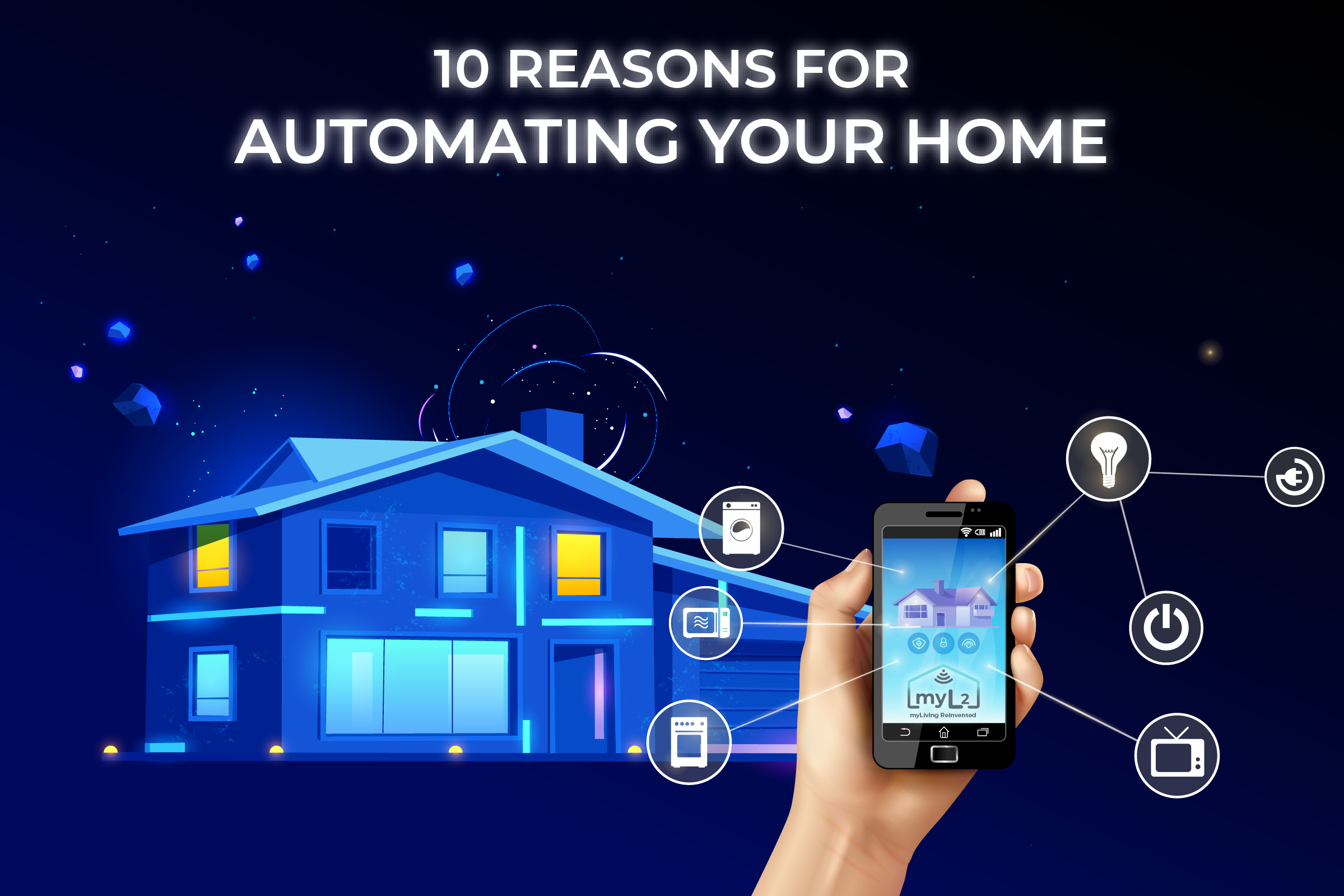 10 reasons benefits for automating your home