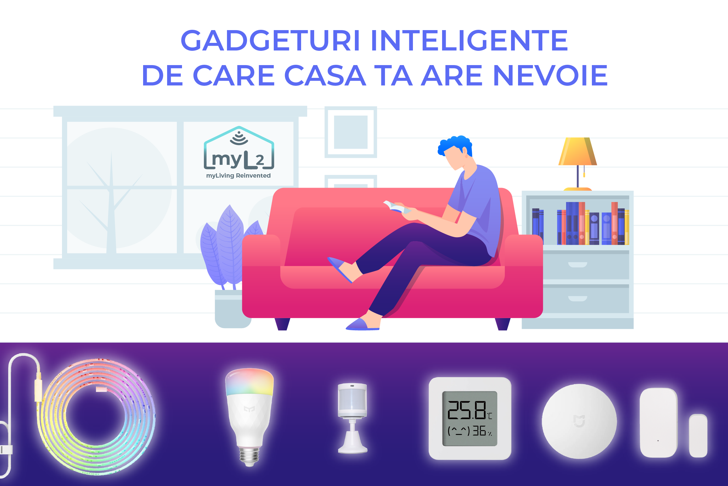 gadgeturi inteligente de care casa ta are nevoie