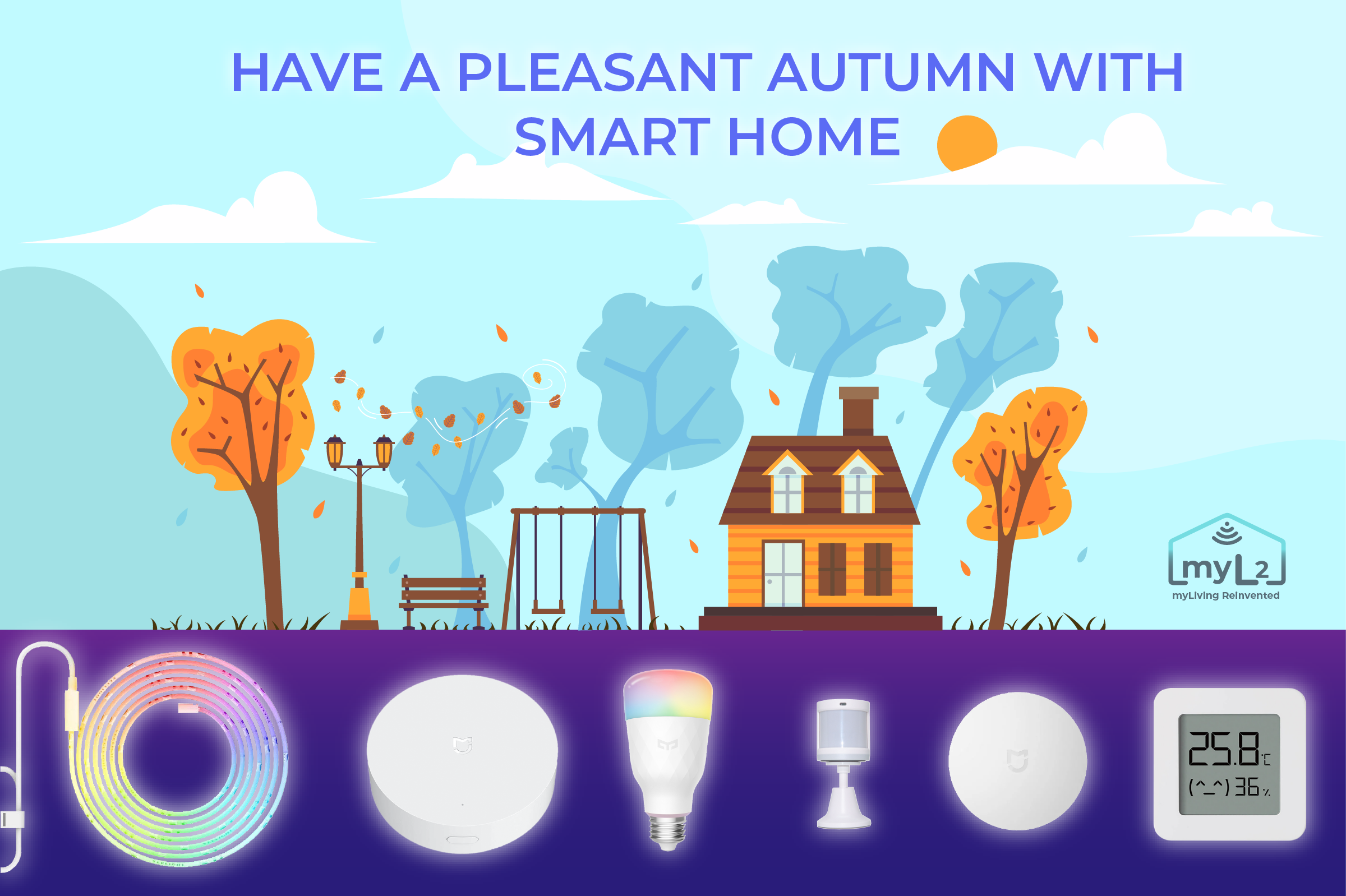 have a pleasant autumn with smart home